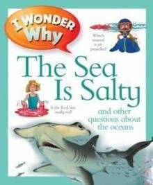 The Sea is Salty