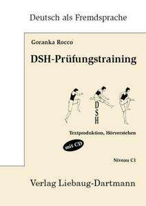 DSH-Prüfungstraining, m. Audio-CD