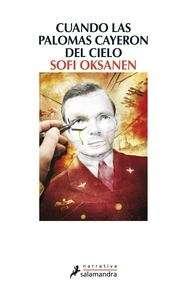Sofi Oksanen, Purga / Cuando las palomas cayeron del cielo _visd_0001JPG06CUP