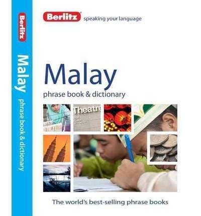Malay Phrase Book and Dictionary