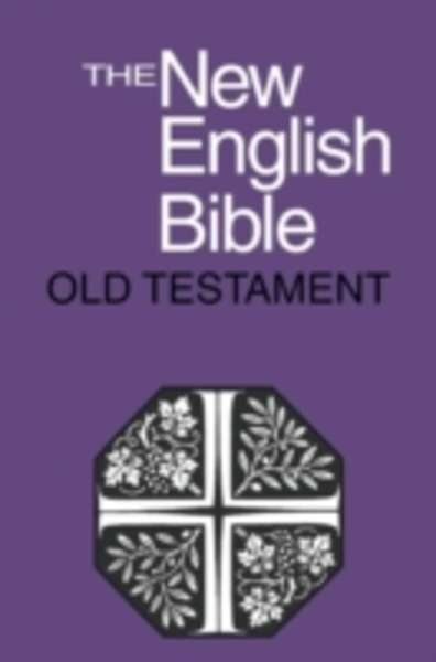 The New English Bible: The Old Testament