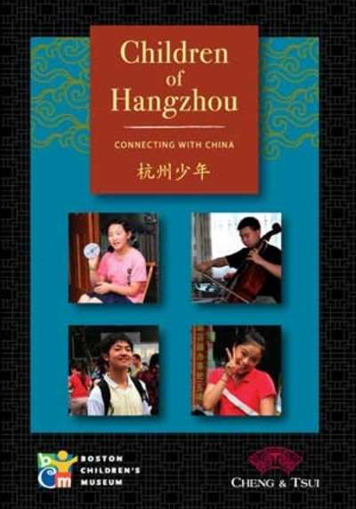 Children of Hangzhou (Connecting with China)