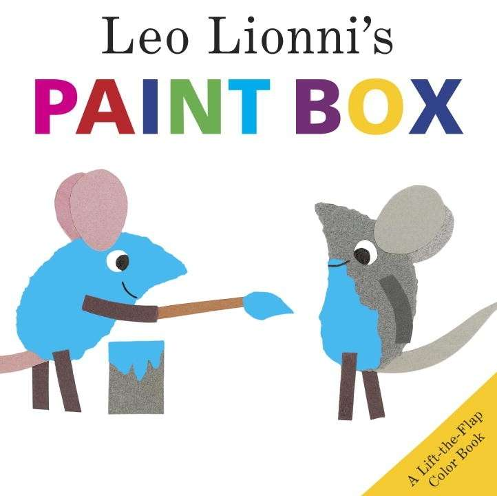 Leo Lionni's Paint Box, A Lift the Flap Color Book