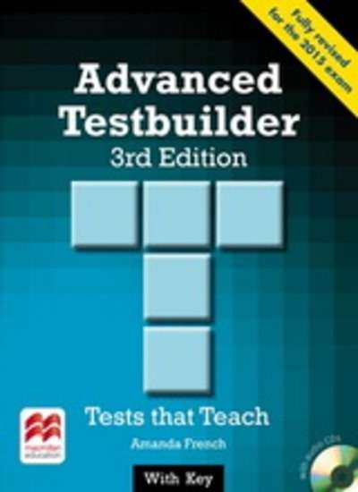 Advanced Testbuilder Student's Book with Key and Audio CD (for the 2015 CAE exam)