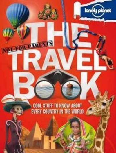 Not for Parents. The Travel Book