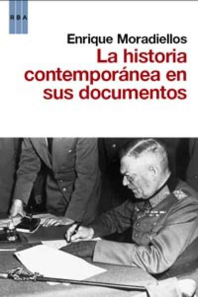 La historia contemporánea en sus documentos