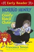 Horrid Henry and the Comfy Black Chair with CD