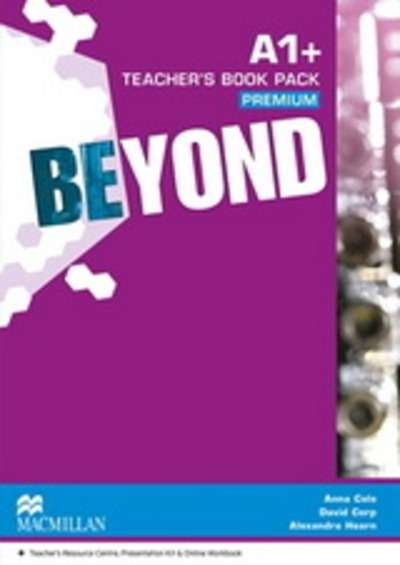 Beyond A1+ Teacher's Book Premium with Webcode for Teacher's Resource Centre