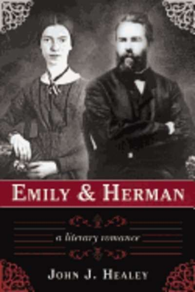Emily and Herman: A Literary Romance