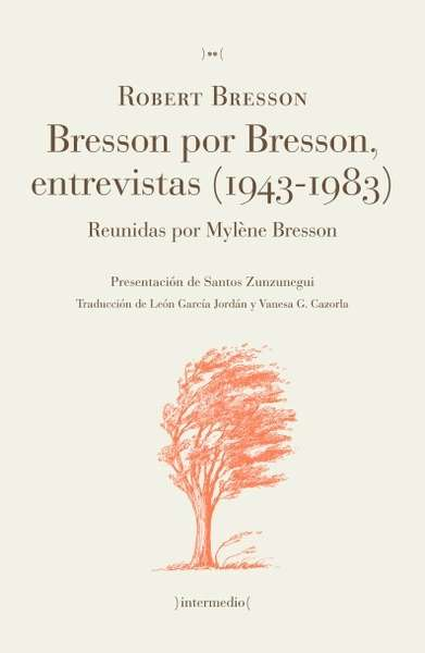 Pasajes Librera Internacional Bresson Por Bresson Entrevistas
