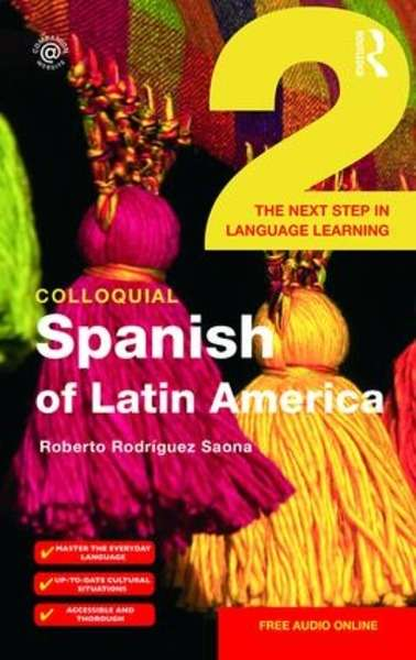 Colloquial Spanish of Latin America 2 with MP3-Download