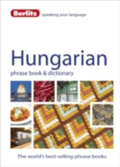 Berlitz Language: Hungarian Phrase Book x{0026} Dictionary