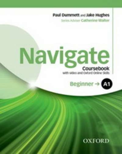 Navigate Beginner A1 Coursebook with DVD-ROM x{0026} Oxford Online Skills Program