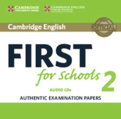 Cambridge English: First (FCE4S) for Schools 2 Audio CDs (2)