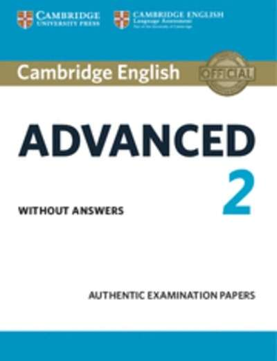 Cambridge English: Advanced (CAE) 2 Student's Book without Answers : Examination Papers