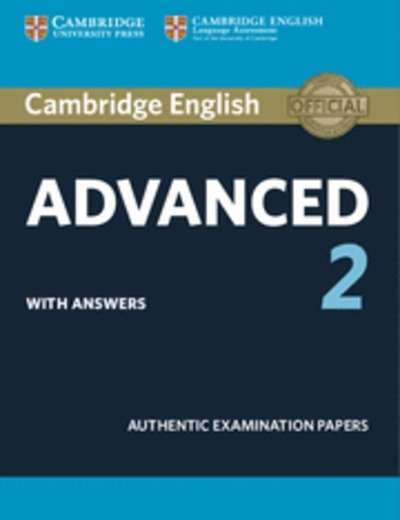 Cambridge English: Advanced (CAE) 2  with Answers : Examination Papers