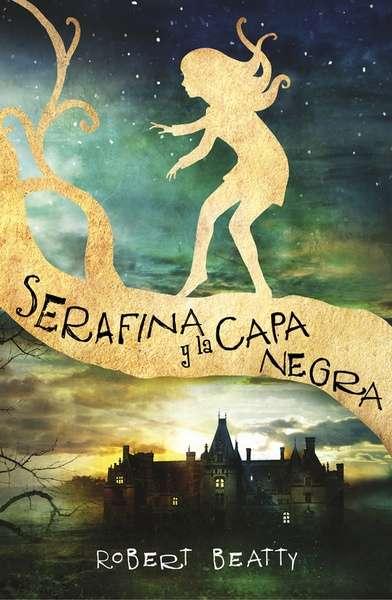 Resultado de imagen de serafina y la capa negra