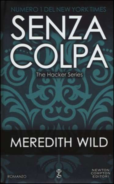 Senza colpa. The hacker series