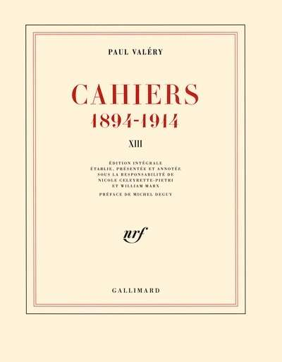 Cahiers 1894-1914 - Tome 13, mars 1914-janvier 1915
