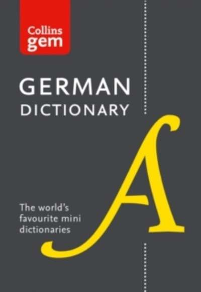 Collins Gem : Collins German Dictionary: 40,000 Words and Phrases in a Mini Format
