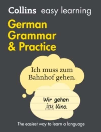 Collins Easy Learning German : Easy Learning German Grammar and Practice