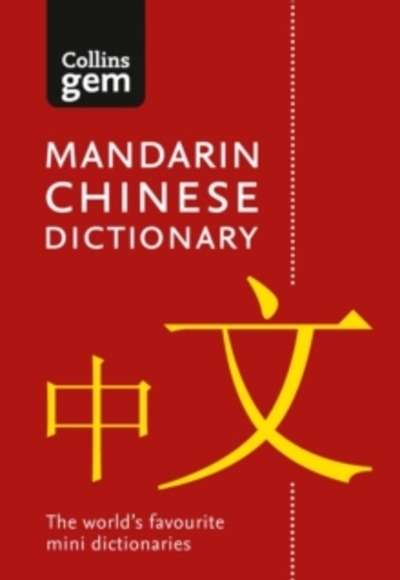 Collins Gem : Collins Mandarin Chinese Dictionary Gem Edition: Trusted Support for Learning, in a Mini-Format