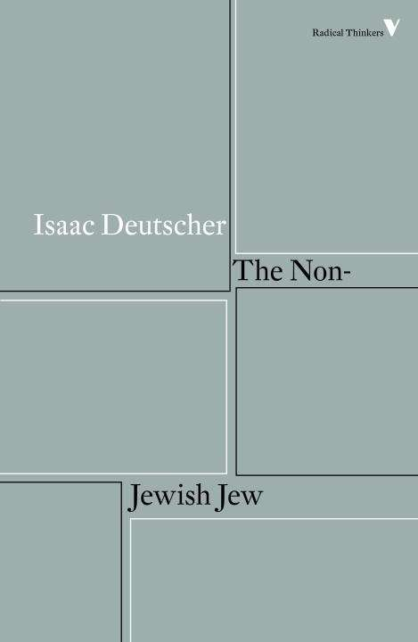 isaac deutscher the non-jewish jew and other essays History of the jewish religion the jewish religion has also undergone many transformations over the years it started off in its earliest years as being animistic, with hebrews worshipping forces of nature.