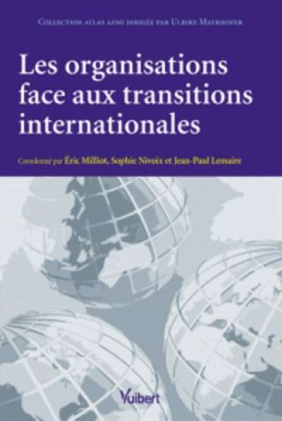 Les organisations face aux transitions internationales