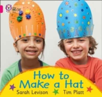 How to Make a Hat : Band 01A/Pink A
