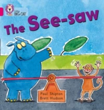 The See-Saw : Band 01B/Pink B