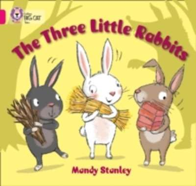 The Three Little Rabbits : Band 01B/Pink B