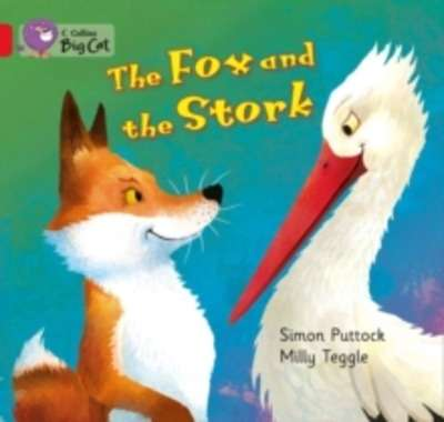 The Fox and the Stork : Band 02A/Red A