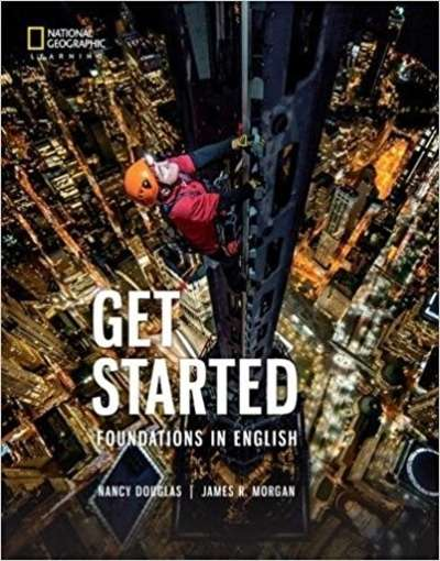 Get Started: Foundations in English (World Link, Third Edition: Developing English Fluency)