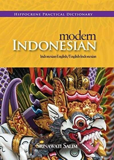Modern Indonesian-English/ English-Indonesian Practical Dictionary