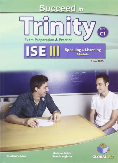 Succeed in trinity ise iii-c1 listening and speaking self study with answers
