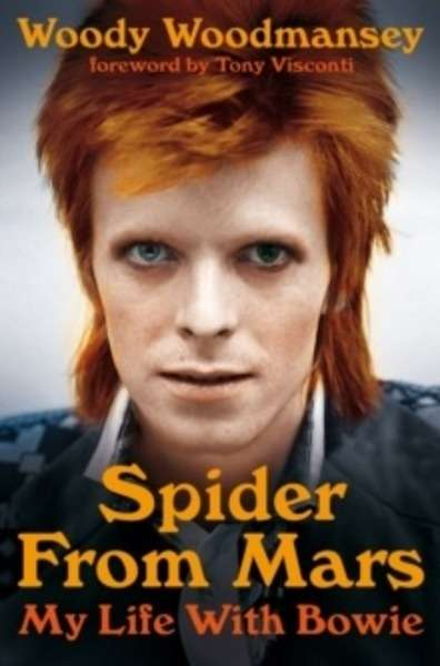 Spider from Mars : My Life with Bowie