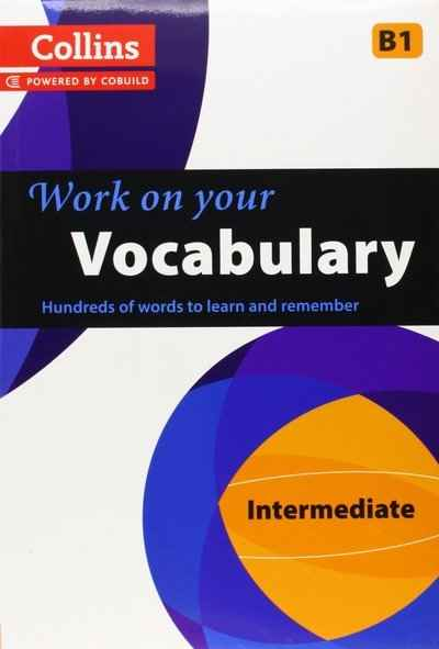 Work on your Vocabulary B1