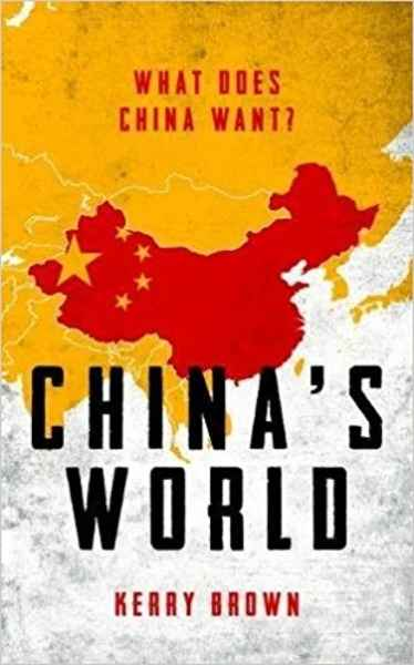 China's World: What Does China Want?