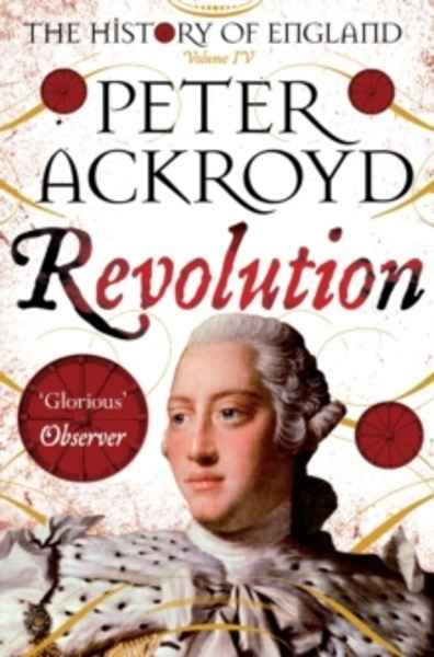 Revolution : A History of England Volume IV : 4