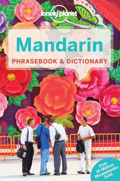 Mandarin Phrasebook x{0026} Dictionary. Lonely Planet ENG