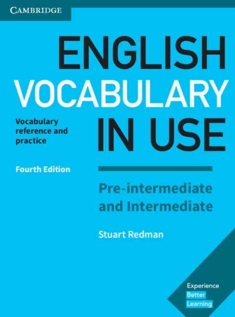 English Vocabulary in Use Pre-intermediate and Intermediate Book with Answers : Vocabulary Reference and Practic