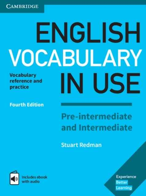 English Vocabulary in Use Pre-intermediate and Intermediate Book with Answers and Enhanced eBook : Vocabulary Re