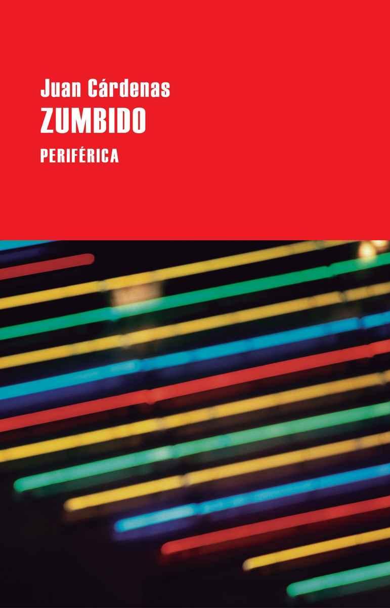 PASAJES Librería internacional: Zumbido | Cárdenas, Juan | 978-84 ...
