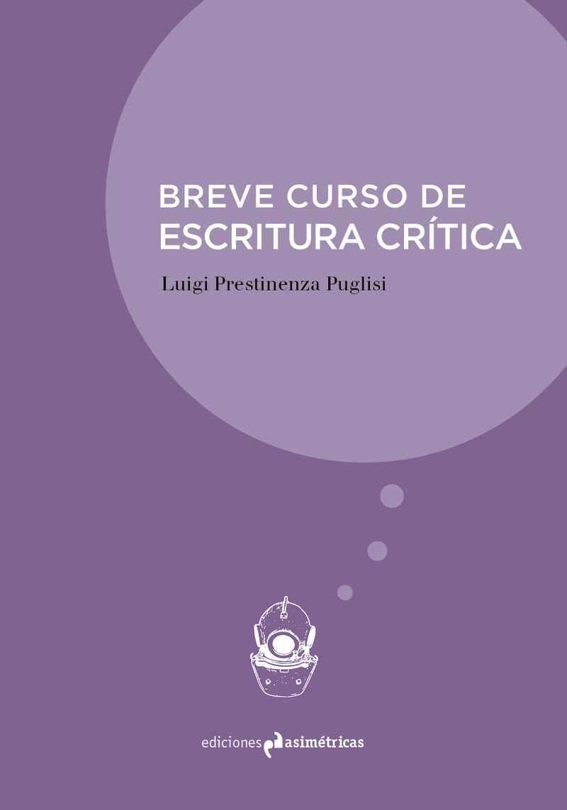 Pasajes librer a internacional breve curso de escritura for Ediciones asimetricas