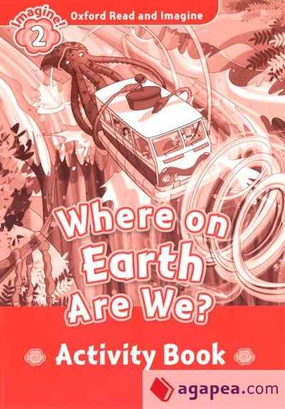Where on Earth Are We? (ORI 2 Activity Book)