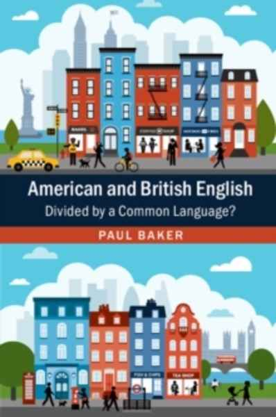American and British English : Divided by a Common Language?