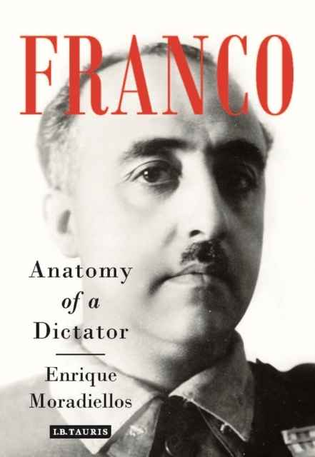 Franco, anatomy of a Dictator