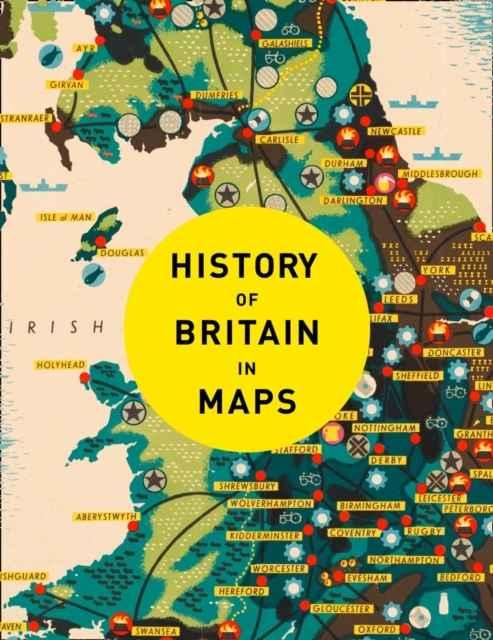 Pasajes librera internacional history of britain in maps over 90 history of britain in maps over 90 maps of our nation through time gumiabroncs Gallery