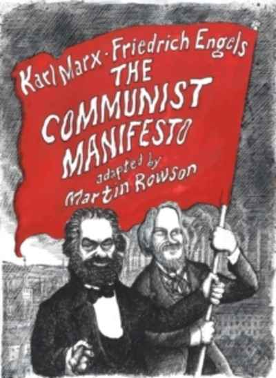 The Communist Manifesto : A Graphic Novel