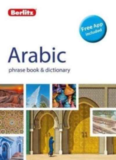 Berlitz Phrase Book x{0026} Dictionary Arabic